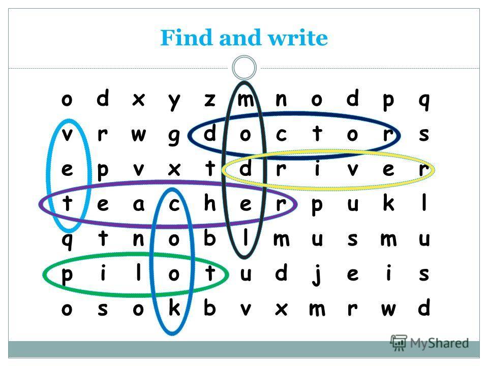 Find and write odxyzmnodpq vrwgdoctors epvxtdriver teacherpukl qtnoblmusmu pilotudjeis osokbvxmrwd