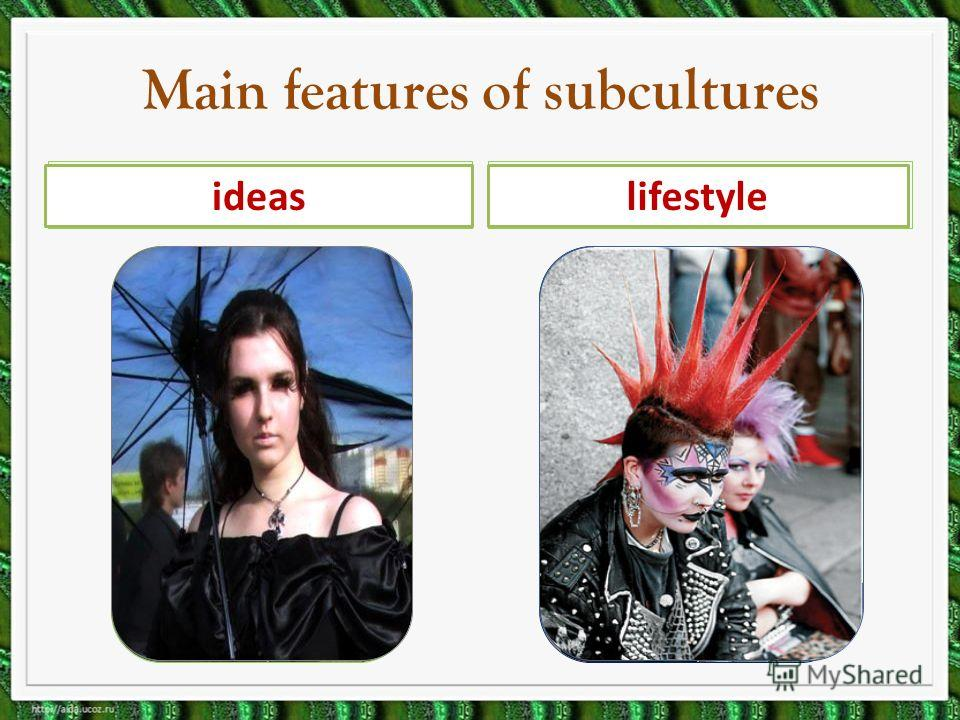 Main features of subcultures imagemusic ideaslifestyle