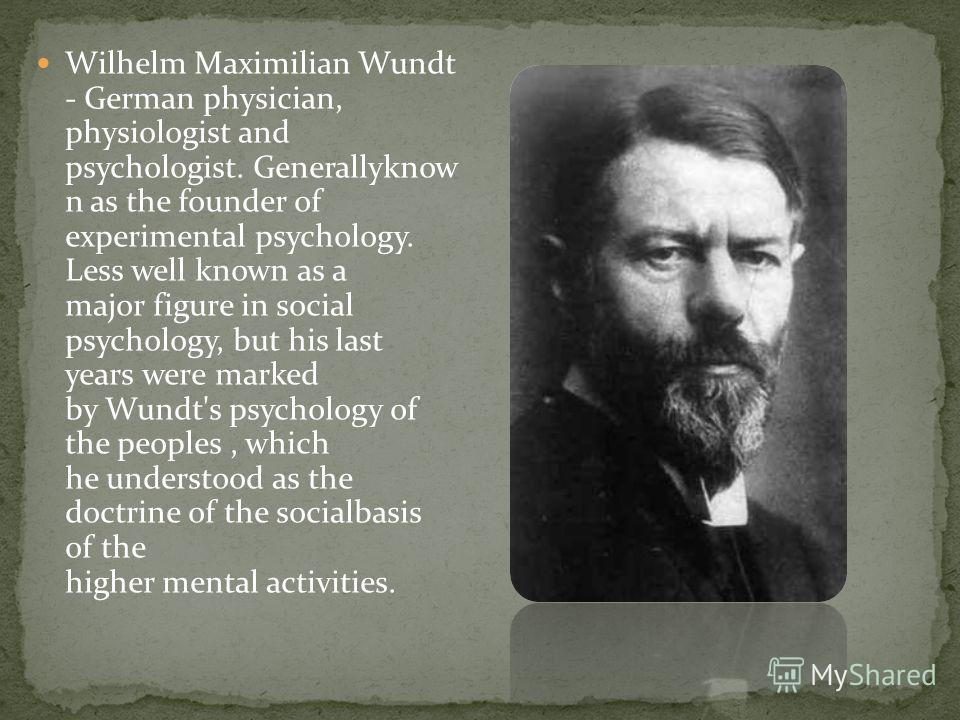 evaluating the impact of psychology in wilhelm wundts works Cross-national construct equivalence of school-age children's cross-national construct equivalence of the founder of experimental psychology, wilhelm.