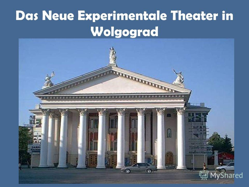 Das Neue Experimentale Theater in Wolgograd