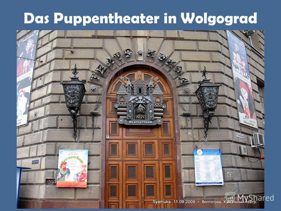 Das Puppentheater in Wolgograd