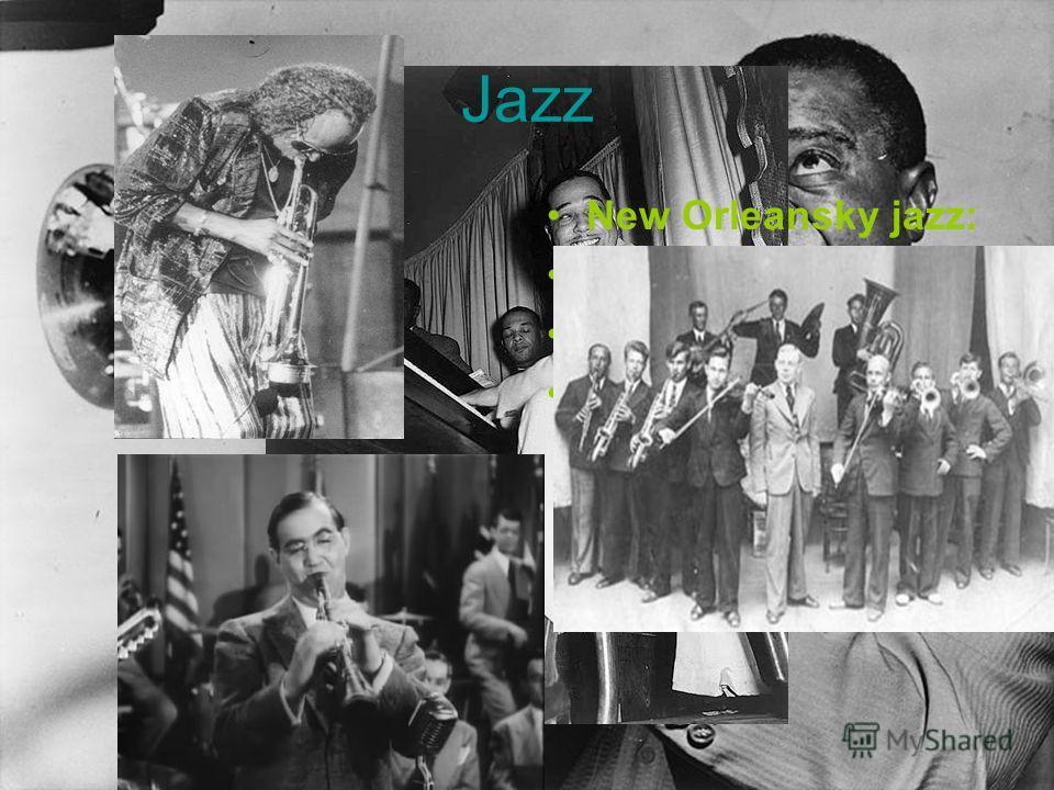 Jazz New Orleansky jazz: Свинг Бибоп Буги-вуги