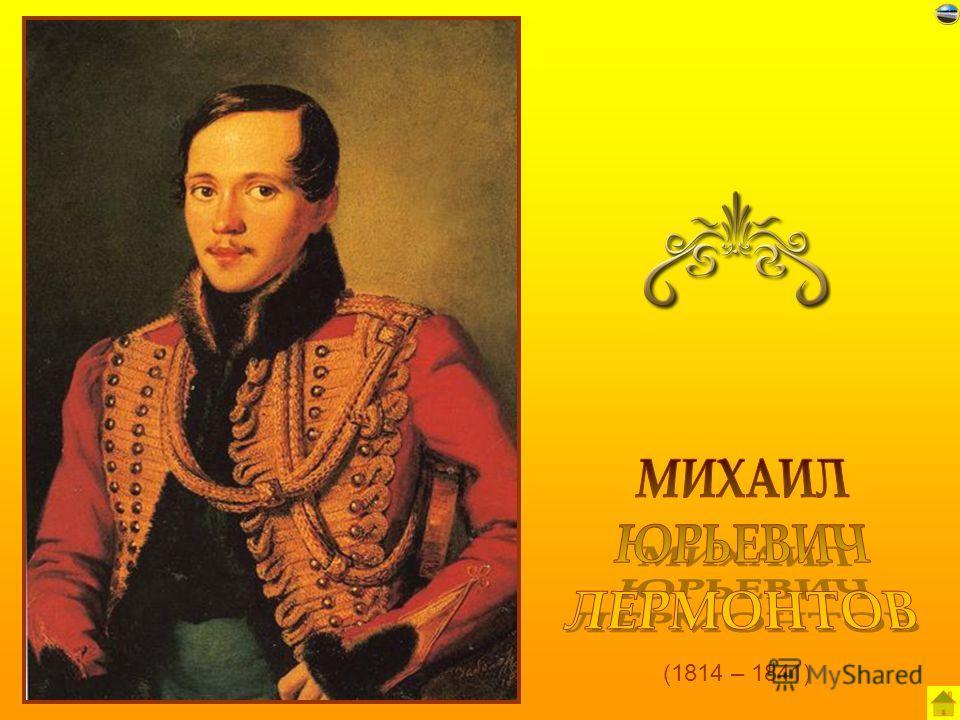 (1814 – 1841)