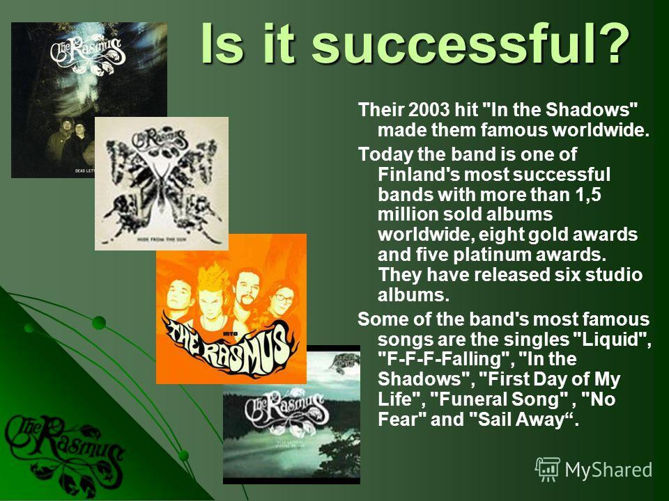 Is it successful? Their 2003 hit