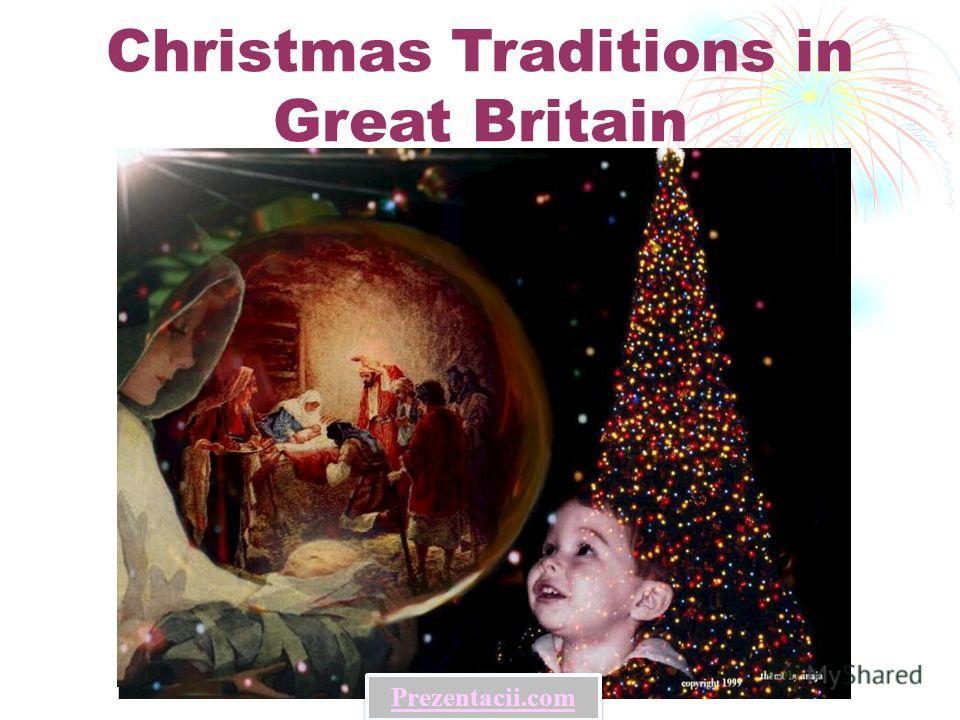 Christmas Traditions in Great Britain Prezentacii.com