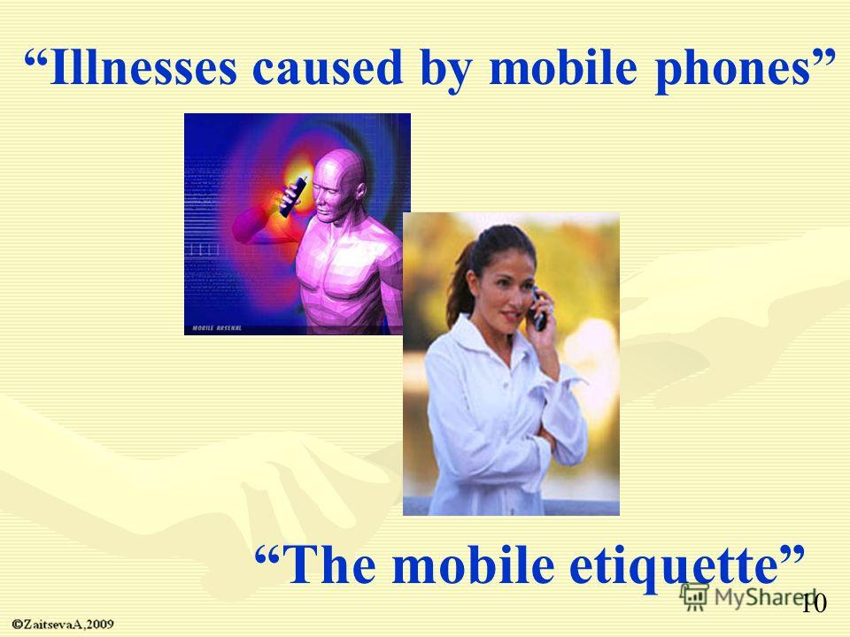 Illnesses caused by mobile phones The mobile etiquette 10