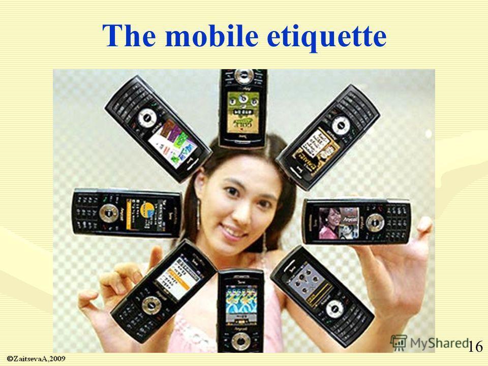 The mobile etiquette 16