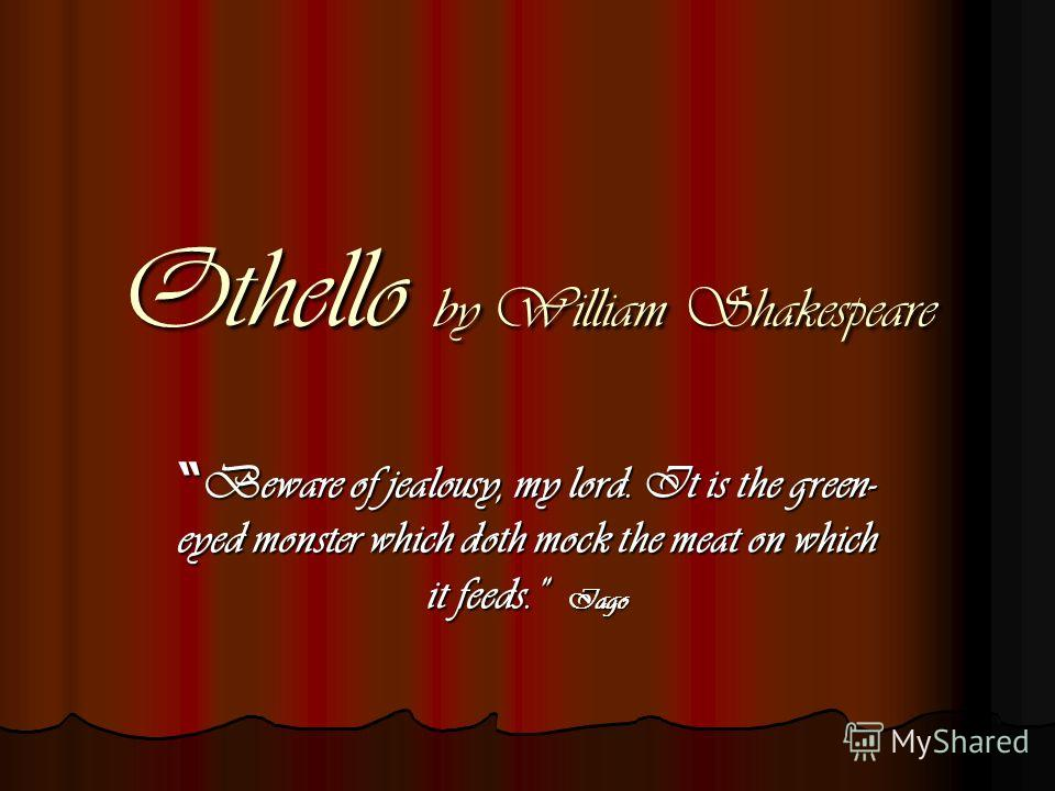 analysis of selected passages from othello by william shakespeare essay William shakespeare's othello essay william shakespeare's othello the talent of iago in othello william shakespeare's othello is a tragic drama that shows the.