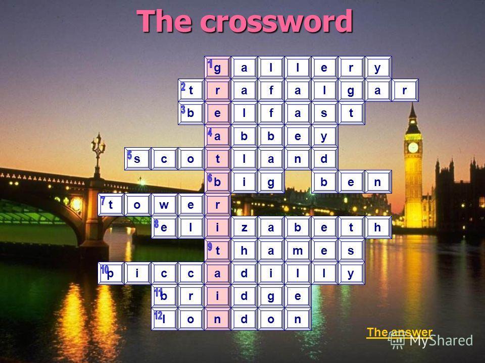 The crossword r rgleyal alga belf tr ast abbey t b r i t a i n ocsland gieb ewot leazebht ahem ccipidll rbgd olod n s y e n af The answer an