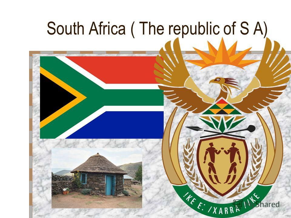 South Africa ( The republic of S A)