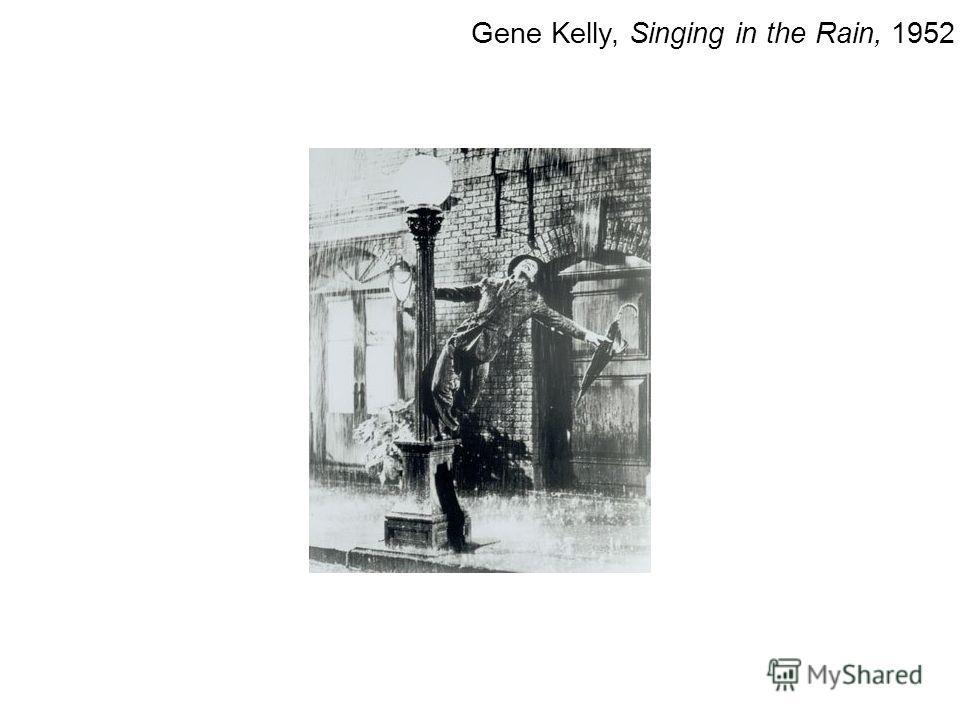 Gene Kelly, Singing in the Rain, 1952