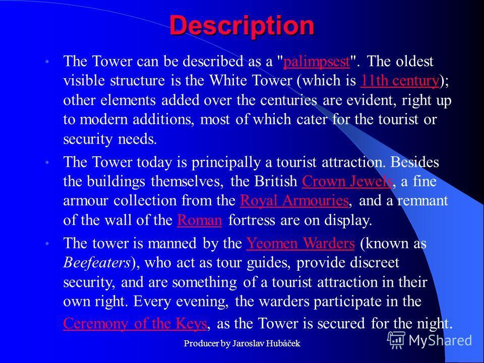 Producer by Jaroslav Hubáček Description The Tower can be described as a