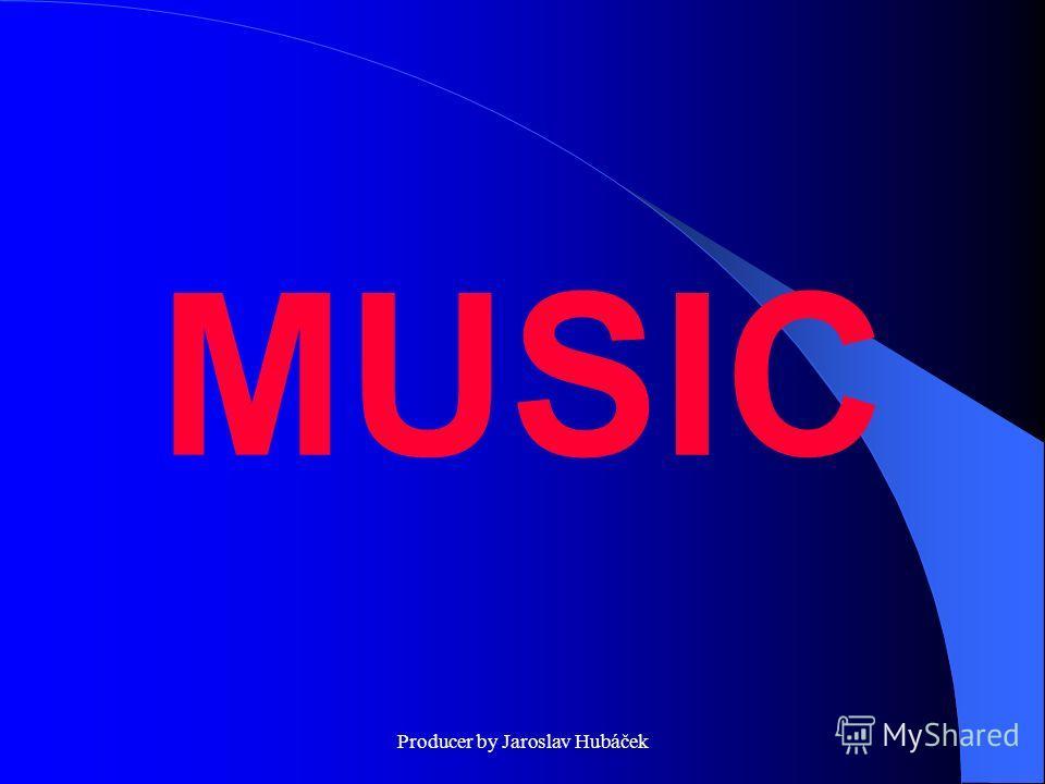 Producer by Jaroslav Hubáček MUSIC