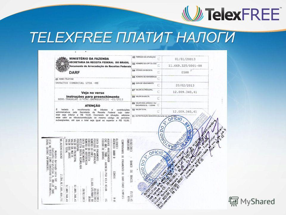 TELEXFREE ПЛАТИТ НАЛОГИ