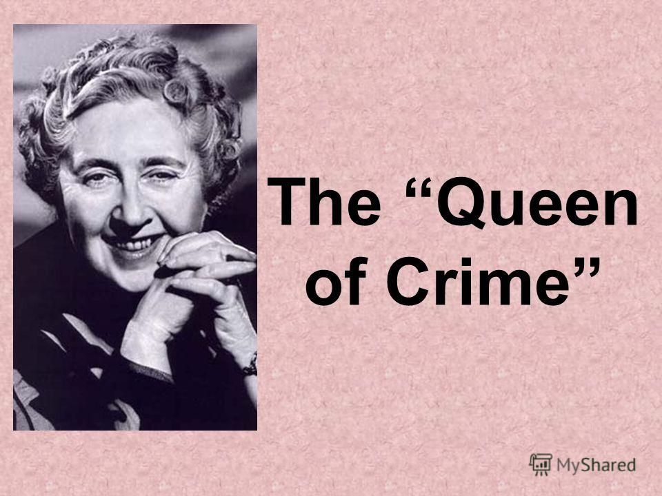 The Queen of Crime