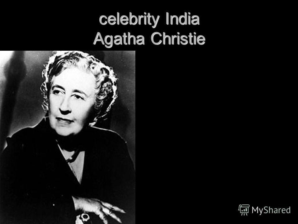 celebrity India Agatha Christie