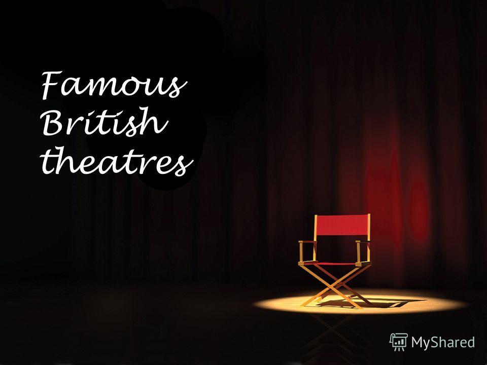 Famous British theatres