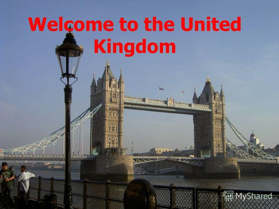 Welcome to the United Kingdom