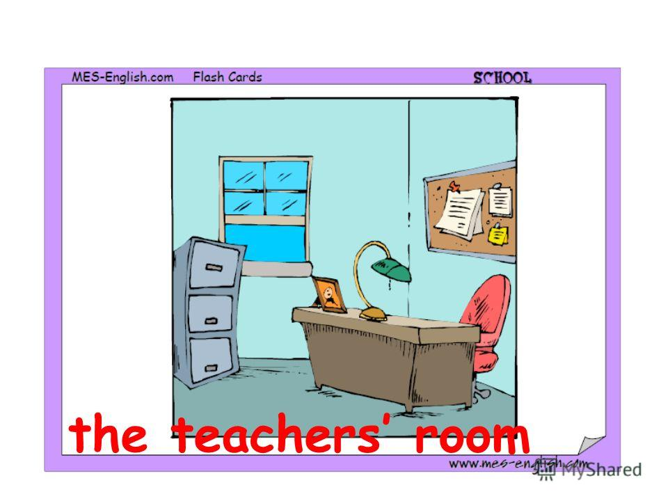 the teachers room