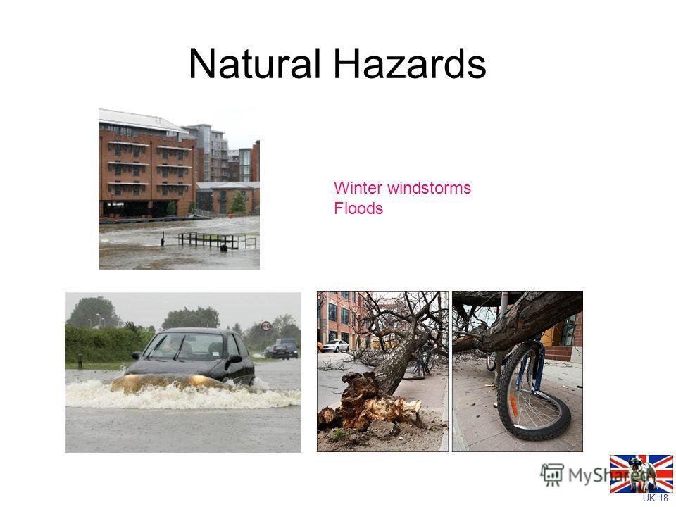 UK 18 Natural Hazards Winter windstorms Floods