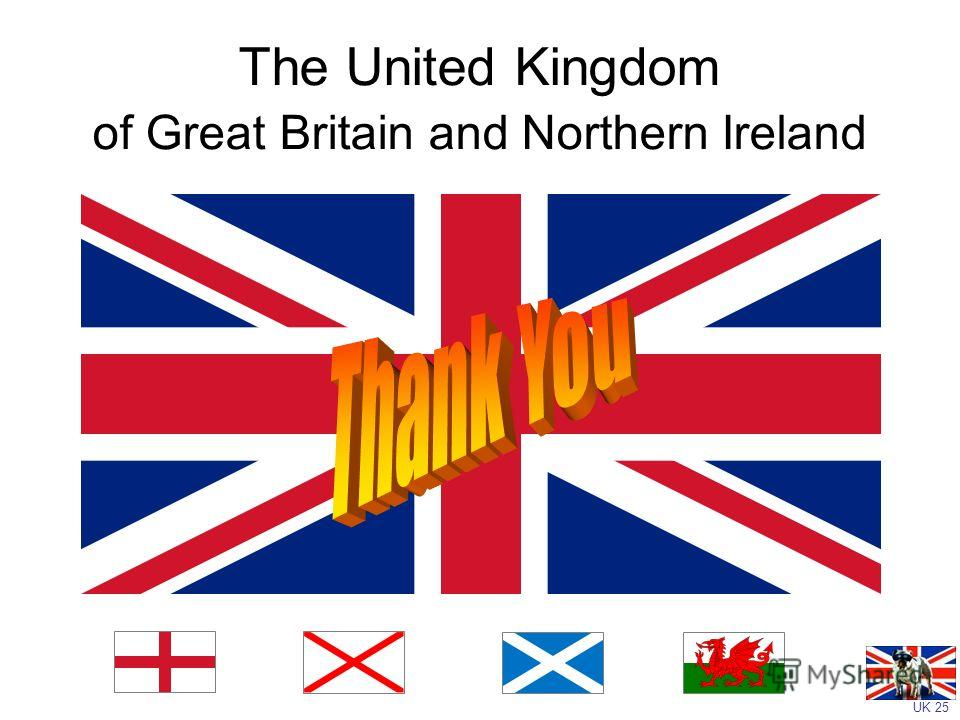 UK 25 The United Kingdom of Great Britain and Northern Ireland
