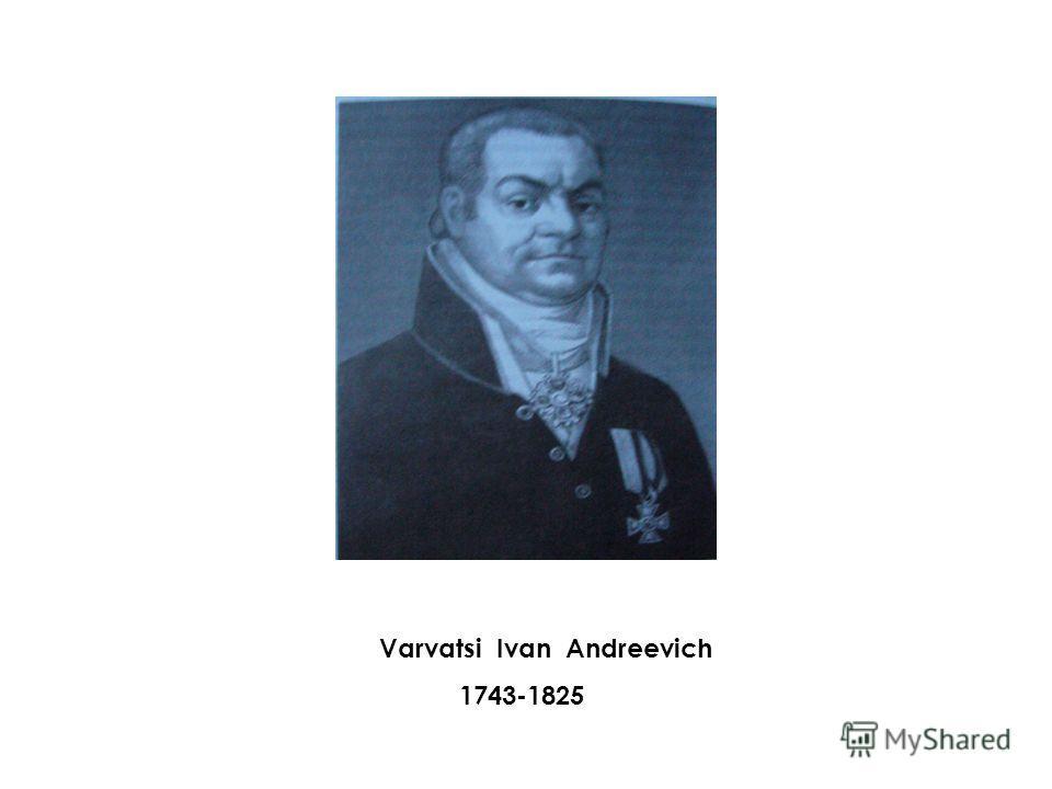 Varvatsi Ivan Andreevich 1743-1825