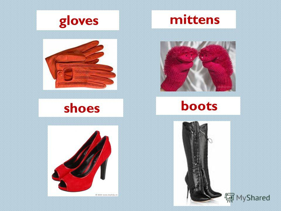 gloves mittens shoes boots