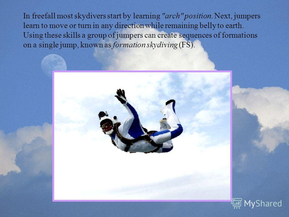 In freefall most skydivers start by learning