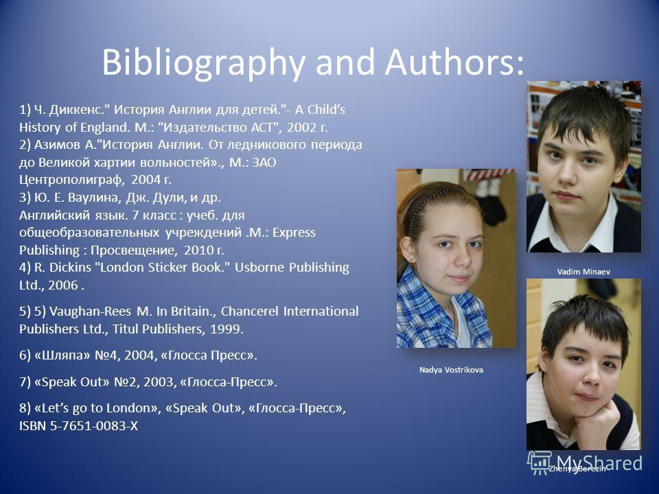 Bibliography and Authors: 1) Ч. Диккенс.