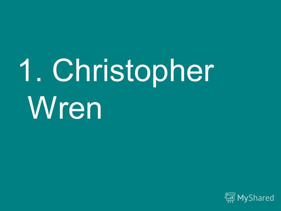 1. Christopher Wren