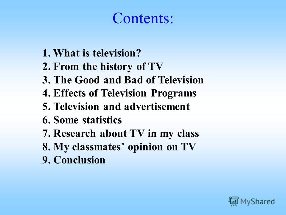 essay on advantages and disadvantages of watching television Advantages and disadvantages of watching television curiosity or for an essay kind of information about advantages and disadvantages of television.