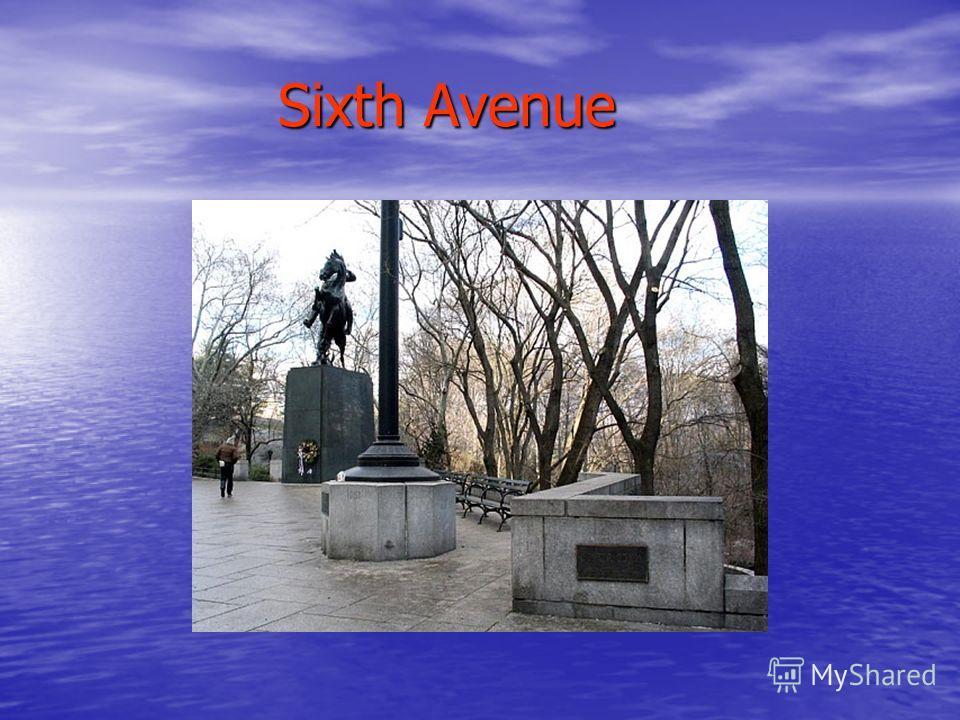 Sixth Avenue Sixth Avenue