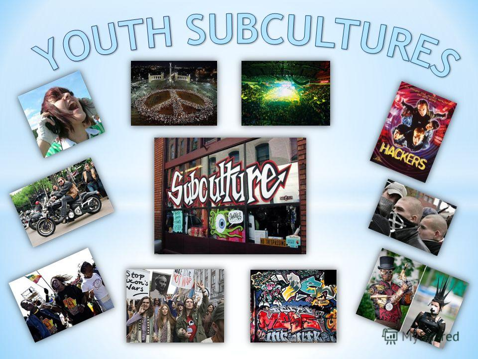youth sub culture Youth subcultures in other cultures, the transition from childhood to adulthood is more clearly marked with no period of 'youth' in some cultures, individuals may undergo a 'rite of passage' (a social event or ceremony) to indicate their new status.