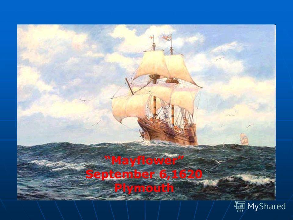 Mayflower September 6,1620 Plymouth