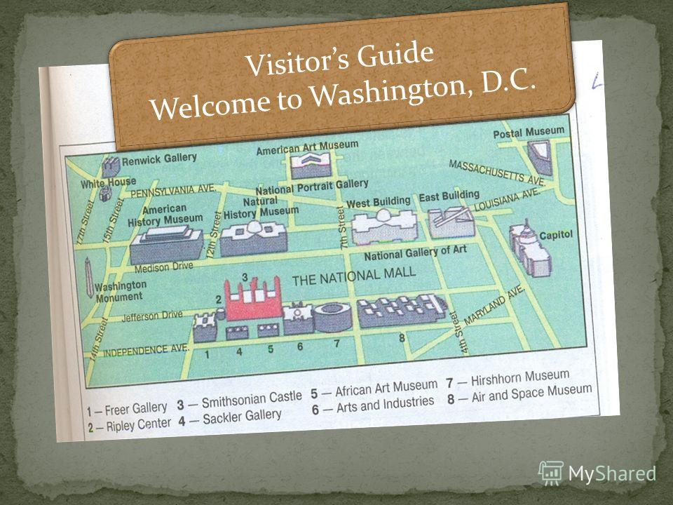 Visitors Guide Welcome to Washington, D.C. Visitors Guide Welcome to Washington, D.C.