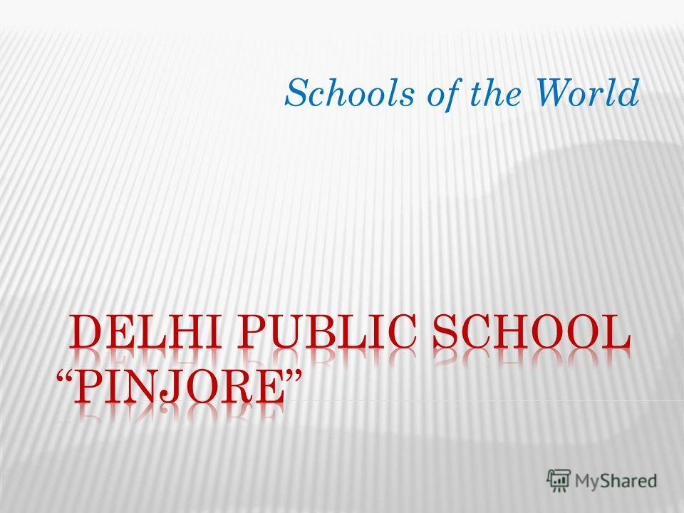 Schools of the World