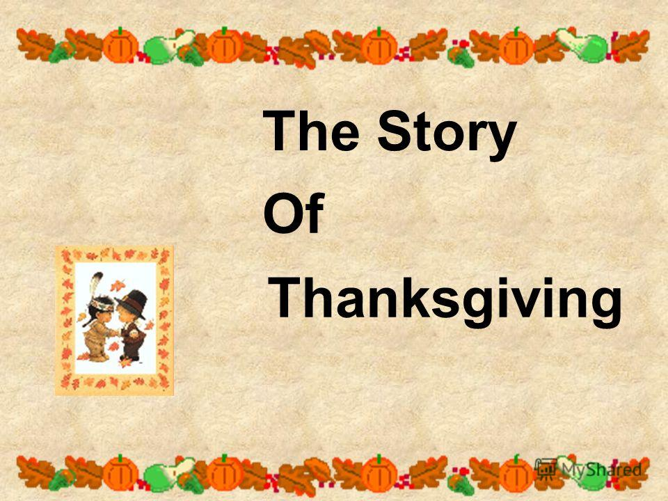 The Story Thanksgiving Of