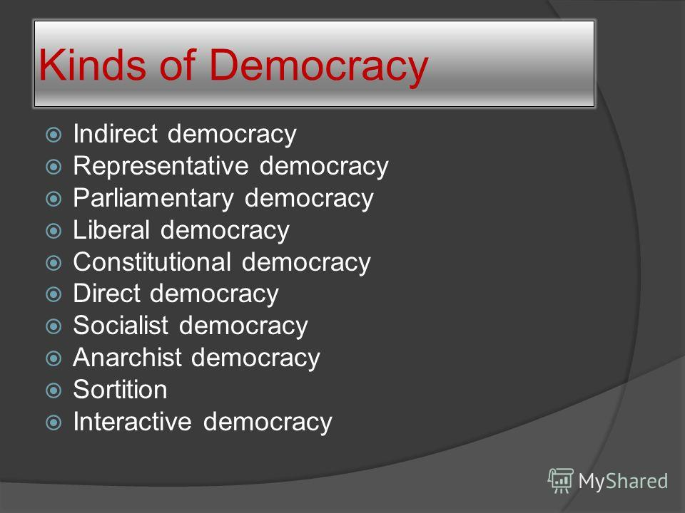 a study of democracy direct and representative The british system of representative democracy has depended on ideas of the mandate and the manifesto:- the idea of a mandate related well to the british two party system of the liberals and conservatives before 1914 and labour and the conservatives after 1929.