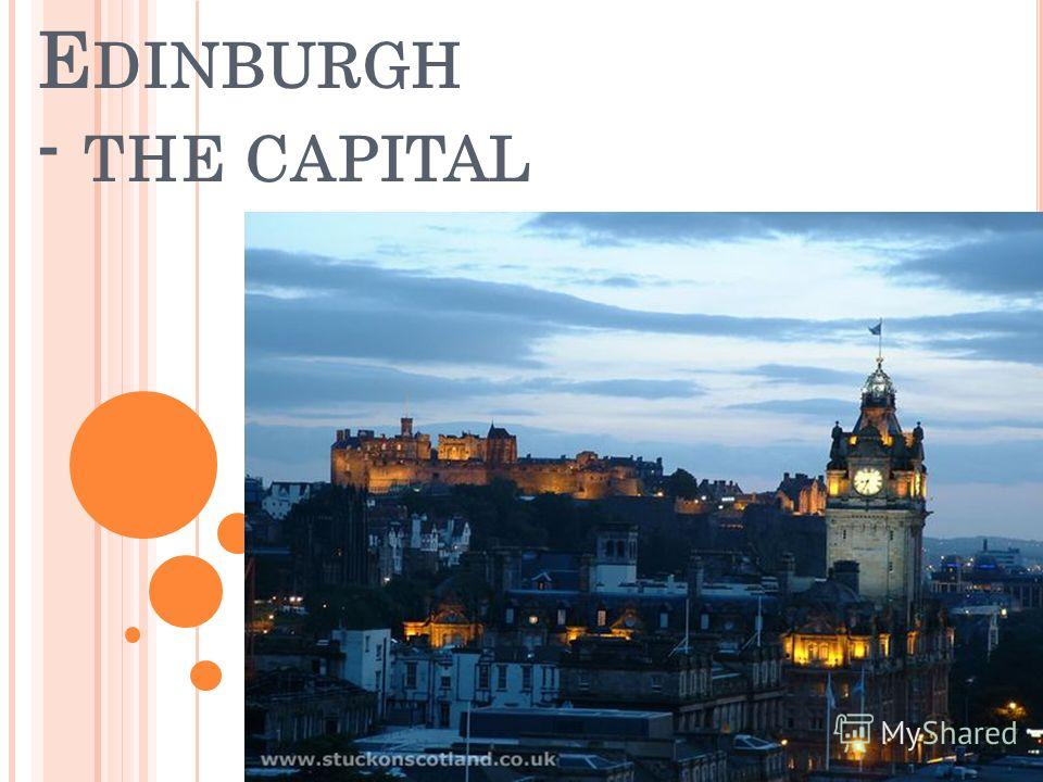 E DINBURGH - THE CAPITAL
