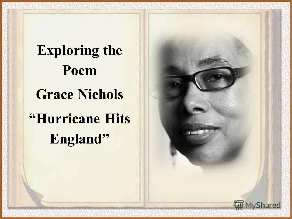 Exploring the Poem Grace Nichols Hurricane Hits England