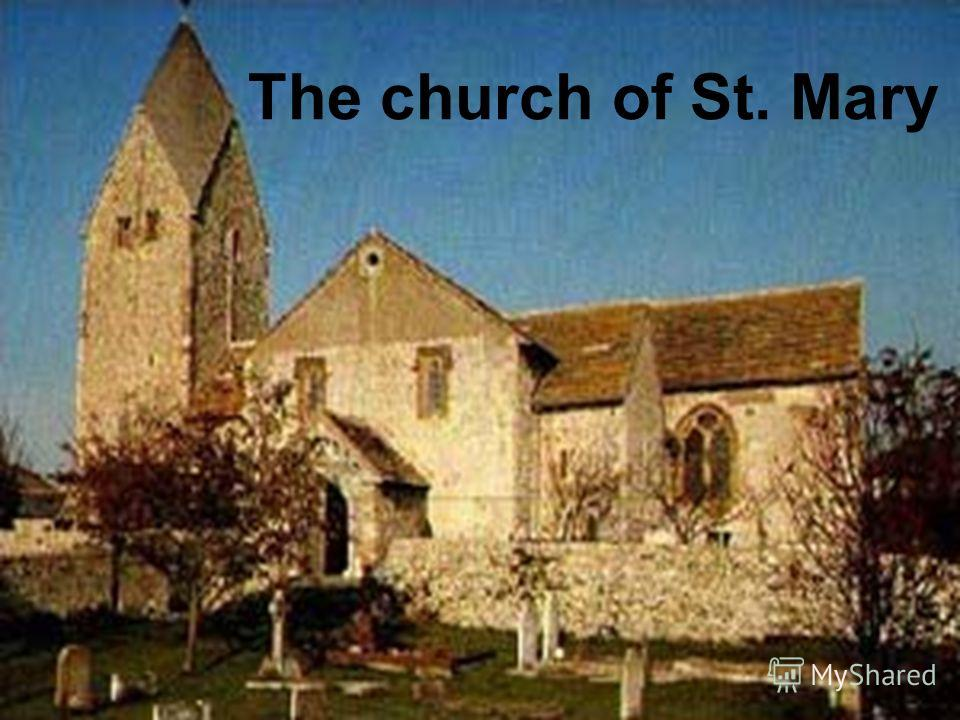 The church of St. Mary