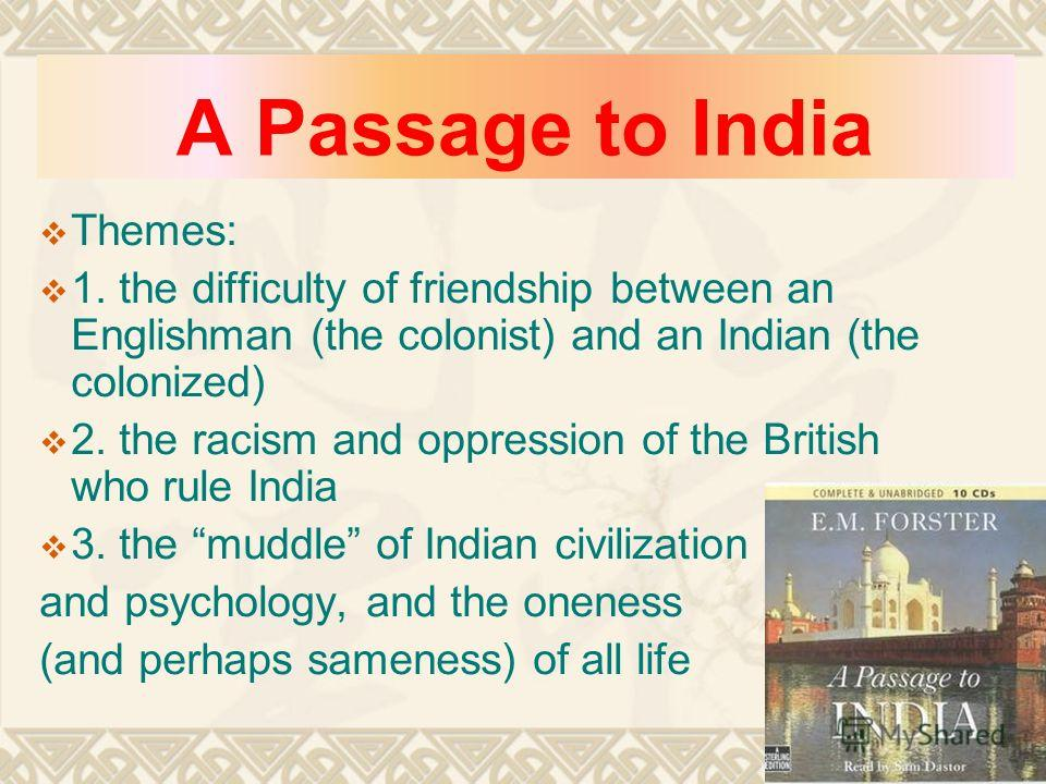 nature in a passage to india What is the role of nature in a passage to india 4 what part does sexuality play in the novel.