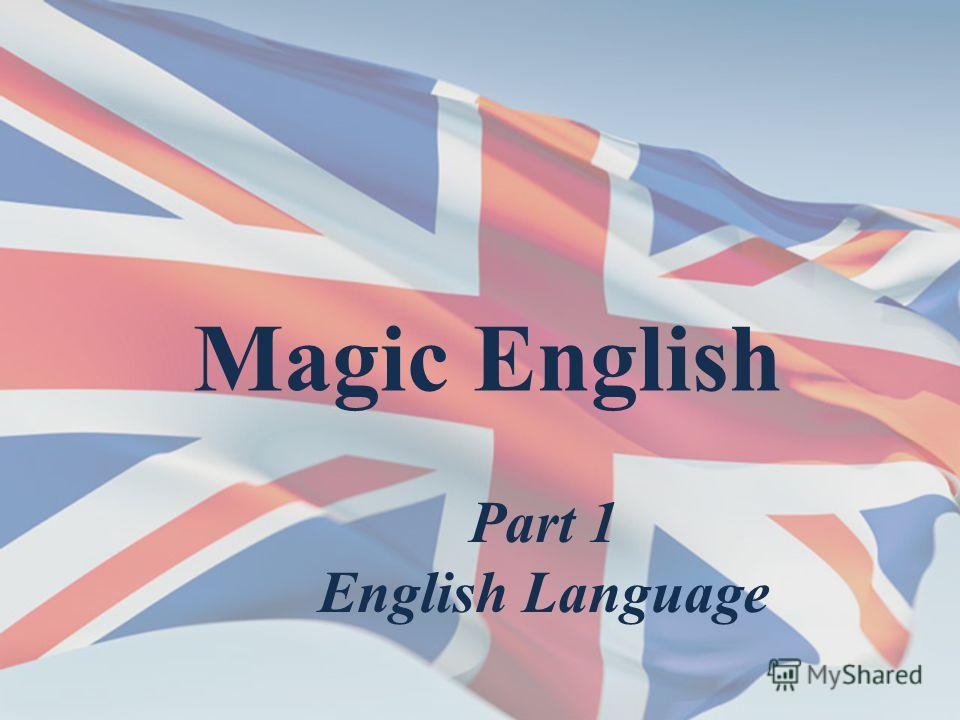 Magic English Part 1 English Language