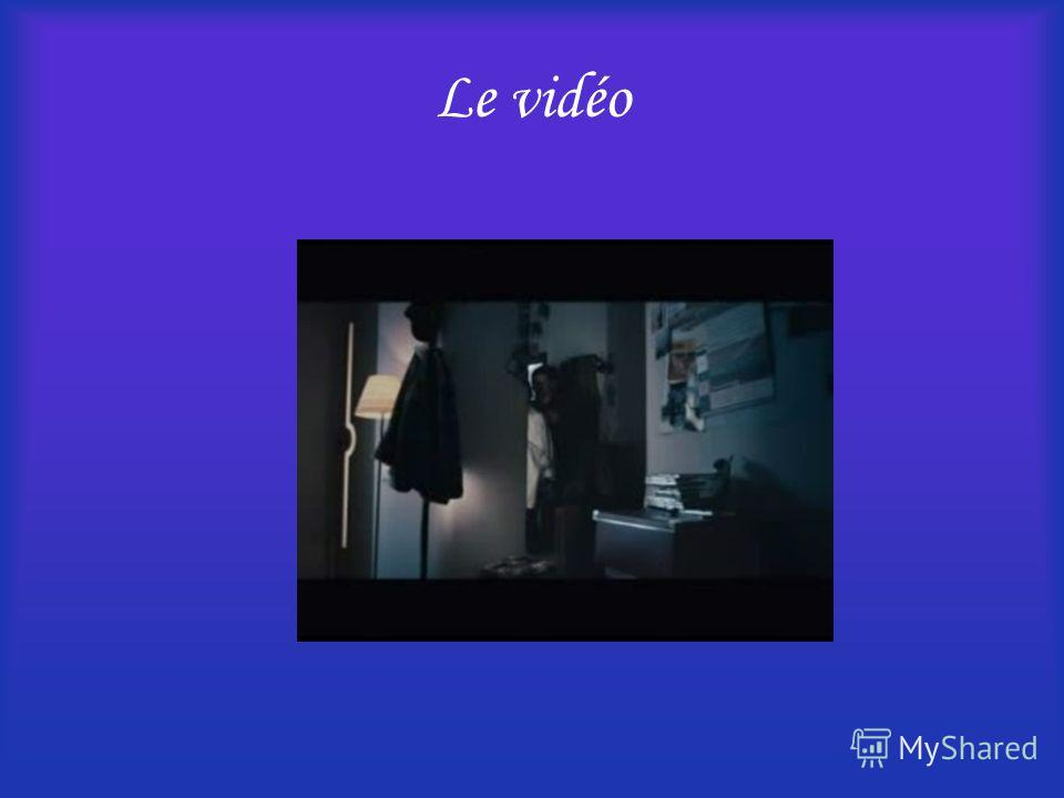 Le vidéo