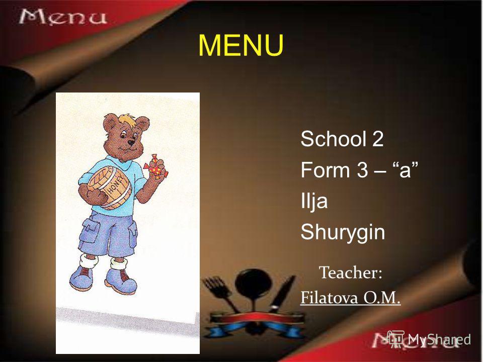 MENU School 2 Form 3 – a Ilja Shurygin