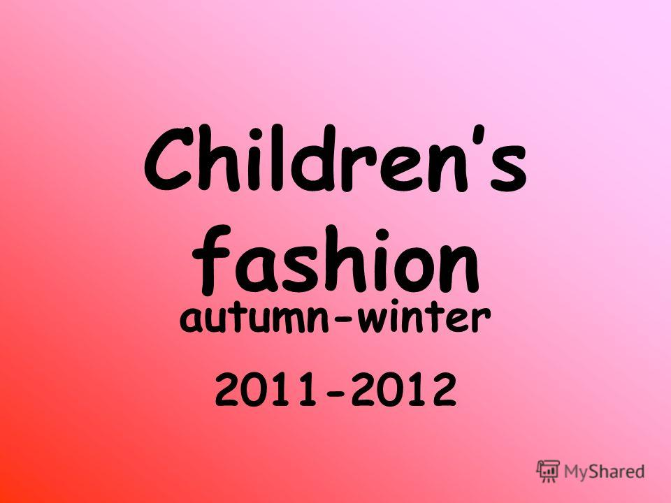 Childrens fashion autumn-winter 2011-2012