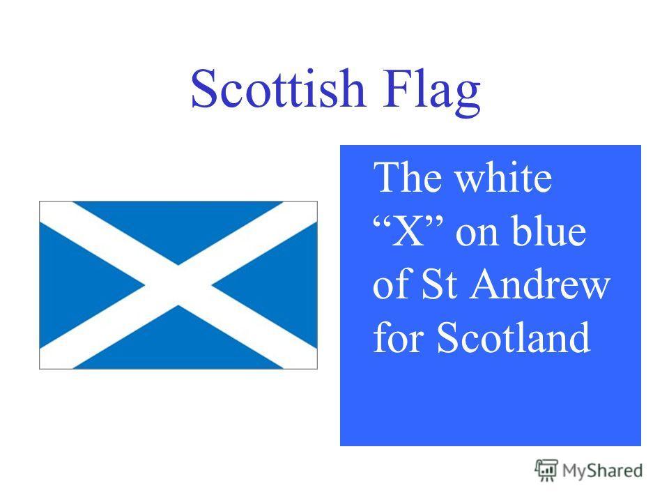 Scottish Flag The white X on blue of St Andrew for Scotland