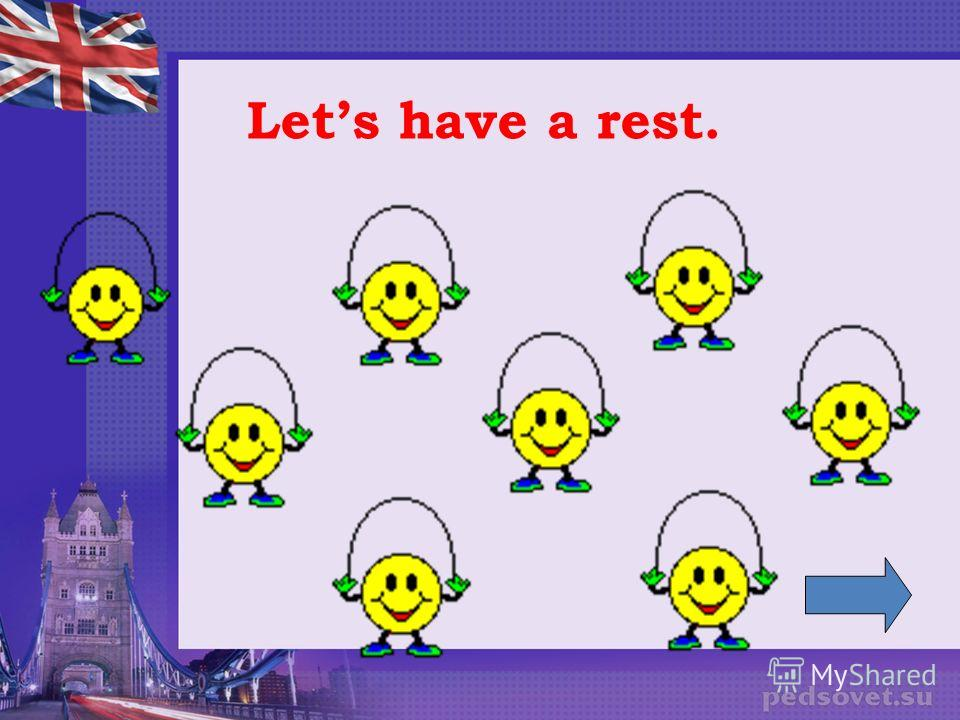 Lets have a rest.