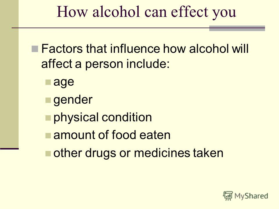 the physical effects of alcohol on The effects of alcohol abuse on teens can lead to serious  the more likely they'll be to avoid the long-lasting effects of their alcohol  physical, and.