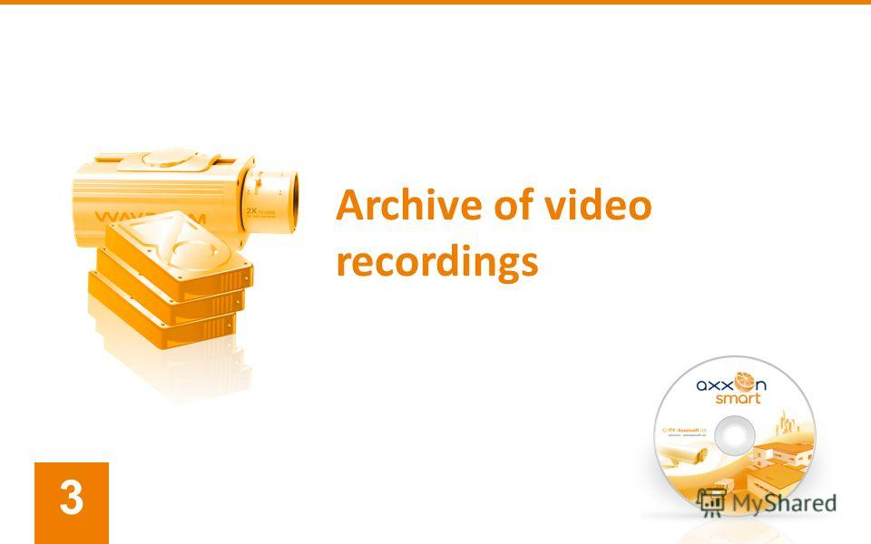 Archive of video recordings 3